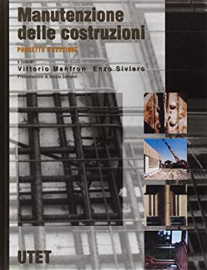 Manutenzione delle costruzioni.: Manfron, Vittorio Siviero, Enzo