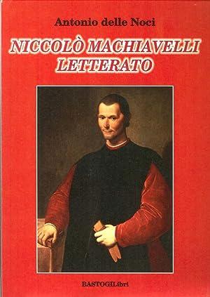 Niccolò Machiavelli letterato.: Delle Noci, Antonio