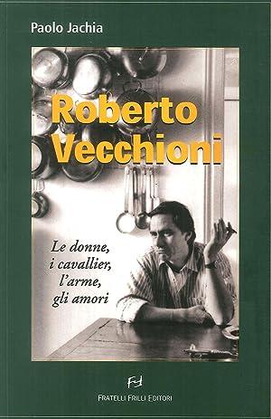 Roberto Vecchioni. Le donne, i cavallier, l'arme, gli amori.: Jachia, Paolo