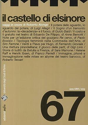 Il Castello di Elsinore. 67. 2013. Rivista Semetrale Curata dal Dams di Torino.: aa.vv.