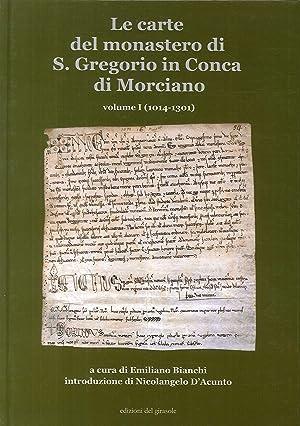 Le Carte del Monastero di s. Gregorio in Conca di Morciano.