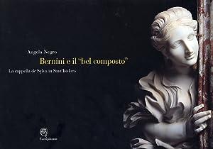 """Bernini e il """"Bel Composto"""". La Cappella De Sylva in Sant'Isidoro.: Negro, Angela"""