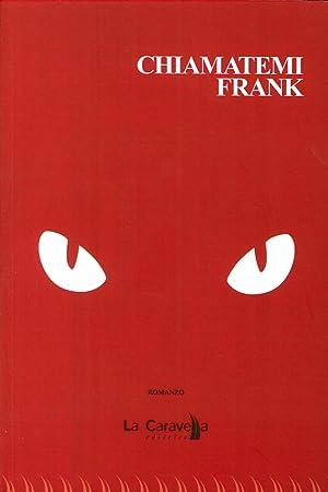 Chiamatemi Frank.: Mosetti, Giorgio