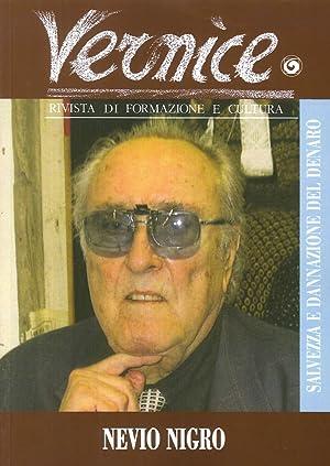 Vernice. Rivista di formazione e cultura. Vol. 50. Intervista a Nievo Nigro sull'inchiesta &...