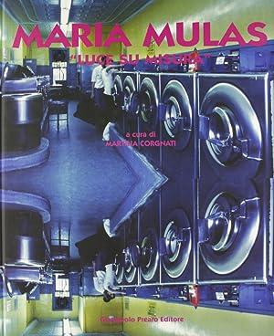Maria Mulas. Luce su misura.: Corgnati, Martina