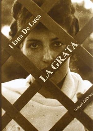 La grata.: De, Luca, Liana
