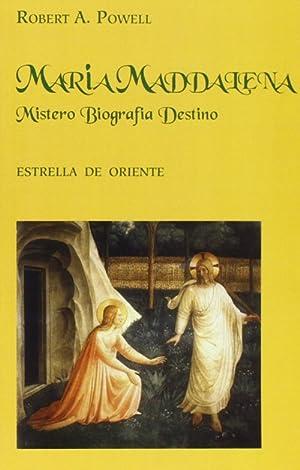 Maria Maddalena. Mistero, biografia, destino.: Powell, Robert A