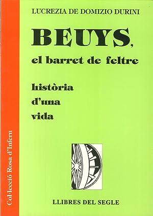 Beuys, El Barret De Feltre. Història d'Una Vida.: De Domizio Durini, Lucrezia