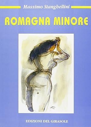 Romagna minore.: Stanghellini, Massimo