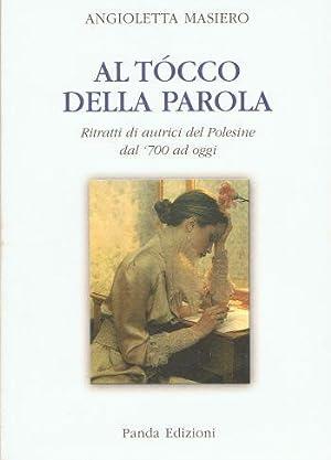 Al tocco della parola. Ritratti di autrici del Polesine dal '700 ad oggi.: Masiero, Angioletta