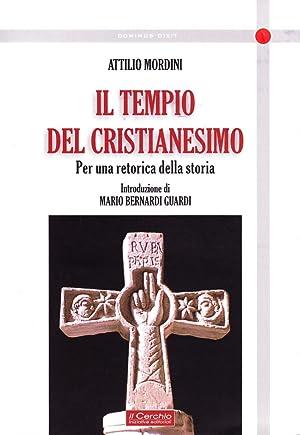 Tempio del cristianesimo.: Mordini, Attilio