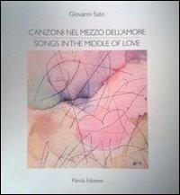 Canzoni nel mezzo dell'amore.: Sato, Giovanni