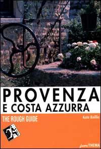 Provenza e Costa Azzurra.: Baillie, Kate