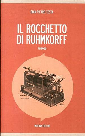 Il Rocchetto di Ruhmkorff.: Testa, G Pietro
