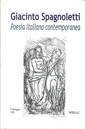 Giacinto Spagnoletti. Poesia Italiana Contemporanea.: Spagnoletti, Giacinto