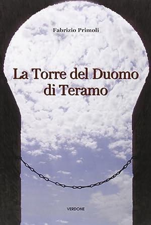 La torre del duomo di Teramo.: Primoli, Fabrizio