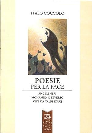 Poesie per la pace: Angeli neriMohamed il diversoVite da calpestare.: Coccolo, Italo