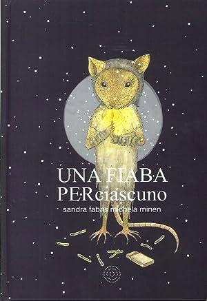 Una Fiaba per Ciascuno.: Fabris, Sandra Minen, Michela