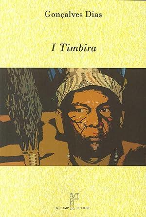 I Timbira.: Gon�alves, Dias