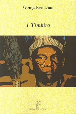 I Timbira.: Gonçalves, Dias