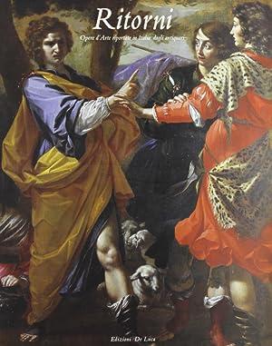 "Ritorni"". Opere d'arte riportate in Italia dagli antiquari."