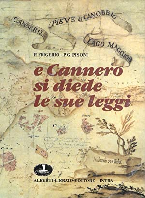 E Cannero si diede le sue leggi.: Frigerio, Pierangelo Pisoni, P Giacomo