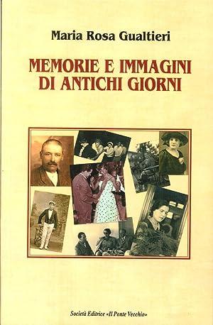 Memorie e Immagini di Antichi Giorni.: Gualtieri, M Rosa