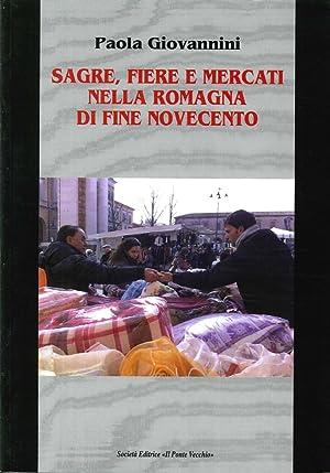 Sagre, fiere e mercati nella Romagna di fine Novecento.: Giovanni, Paola