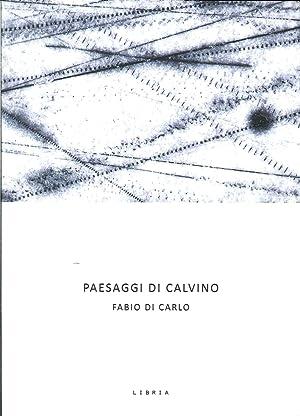 Paesaggi di Calvino.: Di Carlo, Fabio