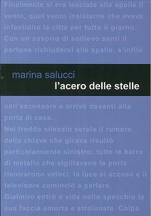 L'Acero delle Stelle.: Salucci, Marina