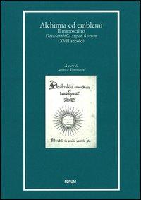 Alchimia ed emblemi. Il manoscritto Desiderabilia super