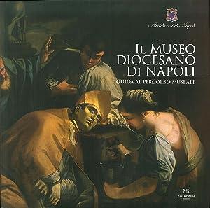 Il Museo Diocesano di Napoli. Guida al: Di Mauro, Leonardo