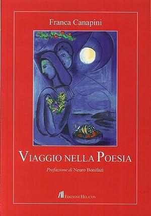Viaggio nella Poesia.: Canapini, Franca