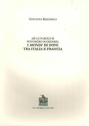 Se le parole si potessero scorgere. I mondi di doni tra Italia e Francia.: Rizzarelli, Giovanna