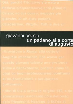Un padano alla corte di Augusto. Tito Livio racconta.: Poccia, Giovanni
