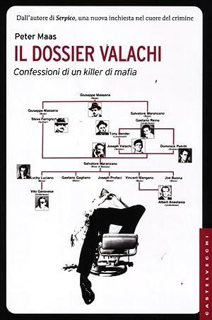 Il dossier Valachi. Confessioni di un killer di mafia.: Maas, Peter
