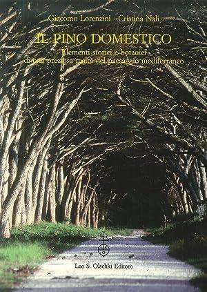 Il pino domestico. Elementi storici e botanici di una preziosa realtà del paesaggio ...