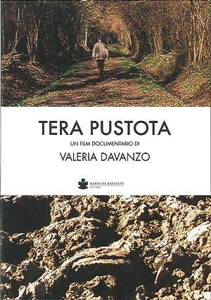 Tera pustota. Un film documentario di Valeria Davanzo. [Con DVD].: Davanzo, Valeria
