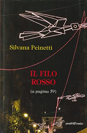 Il filo rosso (a pagina 59).: Peinetti, Silvana