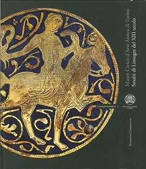 Collezioni del Museo Civico d'Arte Antica di Torino. Smalti di Limoges del XIII Secolo.: ...