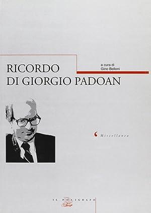 Ricordo di Giorgio Padoan. Atti dell'Incontro di studio veneziano (Ca' Dolfin, 12-13 ...
