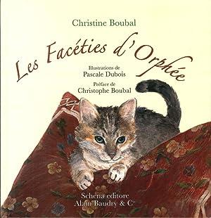 Les Facéties d'Orphée.: Boubal, Christine