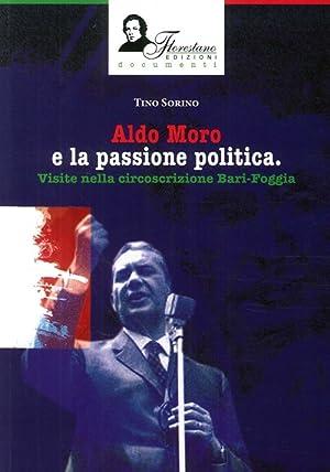 Aldo Moro e la Passione Politica. Visite nella Circoscrizione Bari-Foggia.: Sorino, Tino