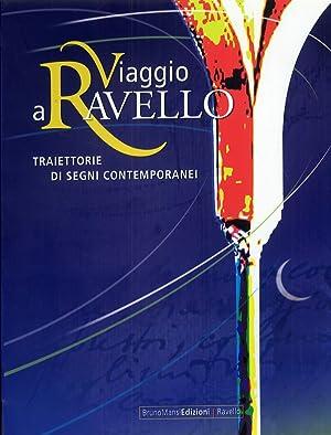 Viaggio a Ravello. Traiettorie di segni contemporanei.: Ada Patrizia Fiorillo