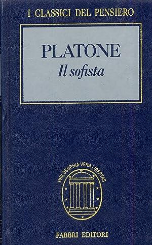 Platone. Il sofista.