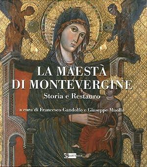 La Maesta' di Montevergine. Storia e Restauro.