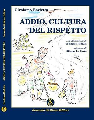 Addio cultura del rispetto.: Barletta, Girolamo