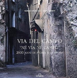 """Via del Campo. """"Né via né campo"""". 2600 anni di storia e di arte.: Di Paolo,..."""