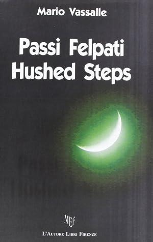 Passi felpati. Hushed steps.: Vassalle, Mario