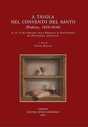 A tavola nel convento del santo (Padova 1829-1834). Il ms 9 dell'archivio della provincia di S...